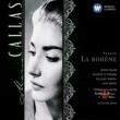 Maria Callas/Coro Del Teatro Alla Scala Di Milano/Giuseppe Di Stefano/Orchestra Del Teatro Alla Scala, Milano La Bohème - Puccini