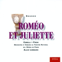 "Franco Corelli/Mirella Freni/Orchestre de l'Opéra National de Paris/Alain Lombard Roméo et Juliette, CG 9, Act 1 Scene 7: No. 4, Madrigal, ""Ange adorable, ma main coupable"" (Roméo, Juliette)"