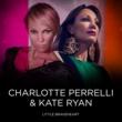 Charlotte Perrelli Little Braveheart (feat. Kate Ryan) [French Version]