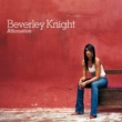 Beverley Knight First Time