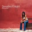 Beverley Knight Not Too Late For Love