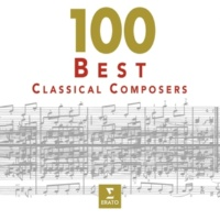 Various Artists 100 Best Classical Composers