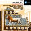 Riccardo Muti/Matteo Manuguerra/Renata Scotto/Nicolai Ghiaurov/Elena Obraztsova/Veriano Luchetti Verdi: Nabucco [Highlights]