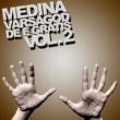 Medina Varsågod de e gratis Vol. 2