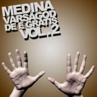 Medina Rull upp veva ner (feat. Del)