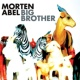 Morten Abel Big Brother