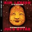 Kim Larsen & Kjukken Glemmebogen Jul & Nytar [Remastered]