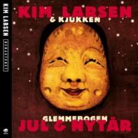 Kim Larsen & Kjukken Velkommen Igen Guds Engle Små