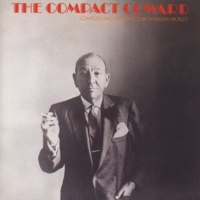 Noel Coward There Are Bad Times Just Around The Corner