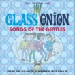 The Meters GLASS ONION: SONGS OF THE BEATLES