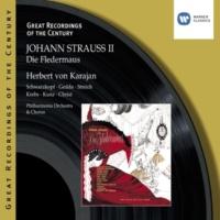 Herbert von Karajan/Nicolai Gedda/Elisabeth Schwarzkopf/Erich Majkut/Philharmonia Orchestra Die Fledermaus (1999 Remastered Version), Act I: Beruh'ge endlich diese Wut