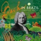 Camerata Brasil Two-Part Invention No.13 in A Minor