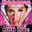 Diam's ma vie / mon live
