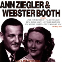 Anne Ziegler & Webster Booth Hear My Song Violetta (1994 Remastered Version)