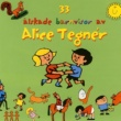 Various Artists 33 älskade barnvisor av Alice Tegnér