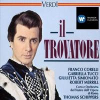 Franco Corelli/Giulietta Simionato/Orchestra del Teatro dell'Opera, Roma/Thomas Schippers Il Trovatore (1990 Remastered Version), ACT 2 Scene 1: Mal reggendo all'aspro assalto (Manrico, Azucena)