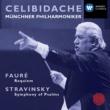 Sergiu Celibidache Faure: Requiem; Stravinsky: Symphony of Psalms