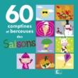 Various Artists 60 Comptines et berceuses des saisons