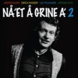 Various Artists Nå'et Å Grine A' [Vol. 2]
