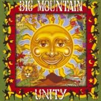 Big Mountain Baby, I Love Your Way