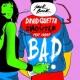 David Guetta & Showtek Bad (feat. Vassy) [Radio Edit]