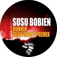 SuSu Bobien Runnin' (Sean Grasty Remix)