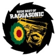 Raggasonic rude best of (95-99)