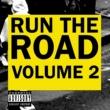 Run The Road Run The Road II (US format)