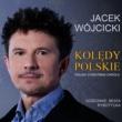 Jacek Wojcicki Koledy Polskie