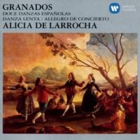 Alicia de Larrocha 12 Danzas españolas, Op. 5: No. 1 Galante