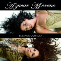 Azucar Moreno Bailando con Lola Remix