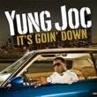 Yung Joc It's Goin' Down (Video - BET Version)