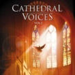 Various Artists Cathedral Voices - Vol. 2
