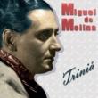 Miguel De Molina Triniá