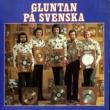Gluntan Gluntan på svenska