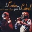 Alberto Cortez y Facundo Cabral Lo Cortez No Quita Lo Cabral, Vol. 2