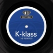 K-Klass Rhythm Is A Mystery (T-Empo '94 Mix)