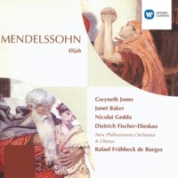 Dame Gwyneth Jones/Dame Janet Baker/Nicolai Gedda/Dietrich Fischer-Dieskau/Simon Woolf/New Philharmonia Chorus/Wilhelm Pitz/Wandsworth School Boys' Choir/Russell Burgess/Rafael Frühbeck de Burgos Elijah, Op.70: No. 10 - As God the Lord of Sabaoth liveth (Elijah, Ahab, chorus)