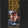 Erik Grip Nerven I Min Sang