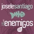 Josele Santiago/Los Enemigos Josele Santiago Y Los Enemigos - Grandes Exitos