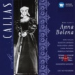Maria Callas/Gianandrea Gavazzeni/Coro e Orchestra del Teatro alla Scala, Milano/Giulietta Simionato/Nicola Rossi-Lemeni Donizetti: Anna Bolena