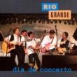 Rio Grande Dia De Concerto