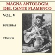 Various Artists Magna Antologia Del Cante Flamenco vol. V