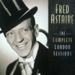 Fred Astaire The Complete London Sessions