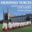 Boys of King's College Choir, Cambridge/Stephen Cleobury Heavenly Voices
