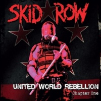 Skid Row United World Rebellion - Chapter One