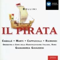 Montserrat Caballé/Bernabé Marti/Orchestra della Radiotelevisione Italiana, Roma/Gianandrea Gavazzeni Il Pirata (1992 Remastered Version), Act I, Scene 2: Bagnato dalle lagrime d'un cor