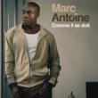 Marc Antoine Comme Il Se Doit