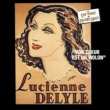 Lucienne Delyle Du Caf' Conc' au Music Hall