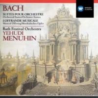 Bath Festival Orchestra/Yehudi Menuhin Orchestral Suite No. 1 in C Major, BWV 1066: I. Ouverture